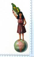 CHROMOS DECOUPIS......CHOCOLAT POULAIN......H :19 Cm..... ENFANT....SUR UN GLOBE TERRESTRE....AMERIQUE DU SUD - Poulain