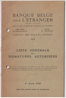 FRB98001 Liste Genrale Del Signatures Autorisees 1929 Banque Belge Pour L'ÉTRANGER - Altri