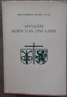 Affligem, Roem Van Ons Land Door Dom Albertus Van Roy, 1953, 244 Blz. - Non Classificati
