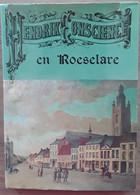 Hendrik Conscience En Roeselare Door Michiel De Bruyne, 1983, 124 Blz. - Antique
