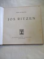 Boek  Monogr.  JOS  RITZEN Door Frans DE BLAUWE   Uitgegeven 1957 - Popular Art