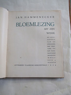 Boek  JAN  HAMMENECKER  Bloemlezing  UIT  ZIJN WERK  Uitgever   Vlaamse  Boekcentrale  ANTWERPEN   1934 - Antique