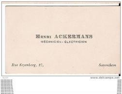 Ancienne Carte De Visite : Henri Ackermans, électricien, Mécanicien - Rue Keynberg, 27 Te SAVENTHEM / ZAVENTEM - Cartoncini Da Visita