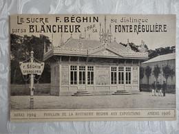CPA Le Sucre F. BEGHIN - Pavillon De La Raffinerie Beghin Aux Expositions - Advertising
