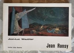Jean Ransy Ou La Réalité Transfigurée, J.-L. Wauthier, 1977 - Art