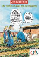 CPM - édit. CFDT - Jobs Saisonniers - Vos Droits Ne Sont Pas En Vacances - Labor Unions