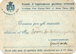 Tessera - SCUOLA D' APPLICAZIONE GIURIDICO CRIMINALE - ROMA 1914 - Ohne Zuordnung