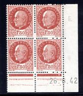 YT-N°: 517 - PÉTAIN (type Bersier), Coin Daté Du 26.06.1942, Galvano E De D+E, 1er Tirage, NSC/**/MNH - 1940-1949