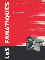 PRESS-BOOK DU FILM LES FANATIQUES - PIERRE FRESNAY-MICHEL AUCLAIR-GREGOIRE ASLAN- REALISATION ALEX JOFFE - Cinema Advertisement