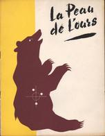 PRESS-BOOK DU FILM LA PEAU DE L'OURS - JEAN RICHARD-NICOLE COURCEL-SOPHIE DAUMIER-DENISE GREY-NOEL ROQUEVERT - Cinema Advertisement