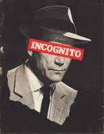 PRESS-BOOK DU FILM INCOGNITO - EDDIE CONSTANTINE-DANIK PATISSON-ANDRE VALMY-MOUSTACHE-GABY ANDRE-TILDA THAMAR - Cinema Advertisement