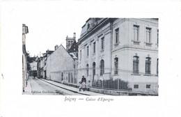 DEPT 89 : Joigny , La Caisse D épargne - Joigny