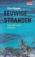 CHRIS RIPPEN : ## Eeuwige Stranden ## - Thriller. - Horrors & Thrillers