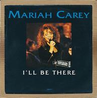 "7"" Single, Mariah Carey - I'll Be There - Disco, Pop"