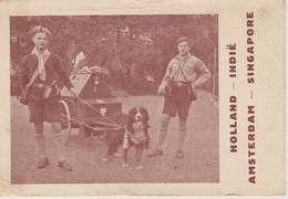 VOYAGE AMSTERDAM SINGAPORE  ATTELAGE DE CHIENS MENER PAR DEUX JEUNES (image Format Carte Postale ) - Scouting