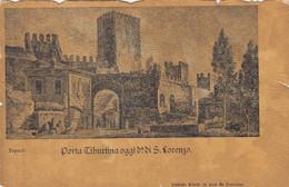 ROMA-PORTA TIBURTINA OGGI DI SAN LORENZO-CARTOLINA NON VIAGGIATA-1900-1904 - Autres