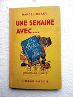 Une Semaine Avec ... Les Bêtes Chez Elles - M. Berry - 1er Livre De Lecture- 1954 - Other