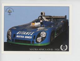 Matra Simca 670 B - 1974  - Remporte Circuit 24 Heures Du Mans 1974 Pescarolo & Larrousse (cp Vierge) - Le Mans