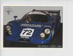 Rondeau M 382 - 1982 Jean Rondeau Vainqueur En 1980 & J.P. Jaussaud Circuit 24 Heures Du Mans  (cp Vierge) - Le Mans