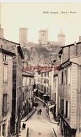 CPA FOIX - ARIEGE - RUE LA BISTOUR - Foix