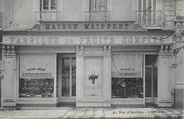 ANTIBES -  1908 - MAISON MAIFFRET - FABRIQUE DE FRUITS CONFITS -  47 RUE D ANTIBES - Antibes