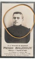 ARMEE BELGE - Pierre Baudoux, Soldat Au 1er Régiment De Ligne  Mort Pour La Patrie - Obituary Notices
