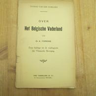 Over Het Belgische Vaderland Wijsbegeerte Vlaamse Beweging 32 Blz  Thomas Van Der Schelden - Antique