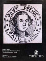 Auction Catalogue - United States Postmasters' Provisionals Christie's 12 Oct 1989 Incl The Weill Brothers' Stock - Other