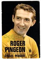 Carte Cyclisme Coureur Cycliste Dédicacée Roger Pingeon - Wielrennen
