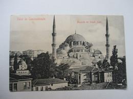 CONSTANTINOPLE    SALUT  DE   ......      MOSQUEE  DE SCHAH  ZADE         TTB - Turquie