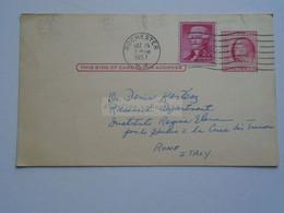 D179021 US Uprated Postal Stationery - Cancel 1957 Rochester   - University -    To Dr. Denis Kertész   Italy - 1941-60