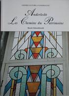 Livre ANDERLECHT Bruxelles Brussel Les Chemins Du Patrimoine Architecture Anciennes Rues - België