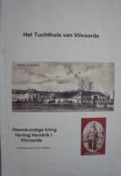 Boek Het Tuchthuis Van VILVOORDE - Non Classificati