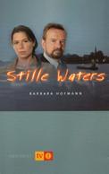 BARBARA HOFMANN : ## Stille Waters ## - Roman. - Adventures
