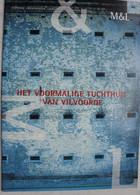 Boek Het Voormalige Tuchthuis Van VILVOORDE - Non Classificati