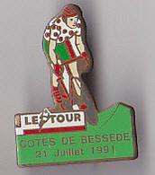PIN'S THEME SPORTS / CYCLISME TOUR DE FRANCE  21 JUILLET 1991  COTE DE LA BESSEDE DANS LE DEPT  DE L'AVEYRON - Ciclismo