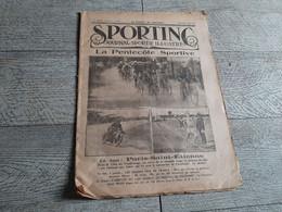 Sporting Journal Sportif Illustré 1922 Pentecôte Sportive Cyclisme Paris St étienne Auto Moto  Tennis  Boxe Aviron - Sport