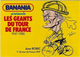 CYCLISME. Carte BANANIA Tour De France 1981 De Jean ROBIC (dessin De Pellos). - Cycling