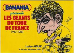 CYCLISME. Carte BANANIA Tour De France 1981 De Lucien  AIMAR (dessin De Pellos). - Cycling