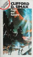 CLASSICI URANIA 1993 N°194 CLIFFORD D.SIMAK - SC.18 - Fantascienza E Fantasia
