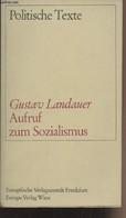 """Aufruf Zum Sozialismus - """"Politische Texte"""" - Landauer Gustav - 1967 - Other"""