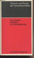 """Schriften Zur Sozialisierung - Herausgegeben Und Eingeleitet Von Erich Gerlach - """"Theorie Und Praxis Der Gewerkschaften"""" - Other"""