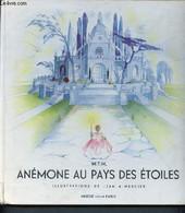 Contes De Ma Vie - Anemone Au Pays Des Etoiles - MX 6 - M.T.M. - 1954 - Other