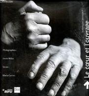 """Le Coeur De L'ouvrage """"Artisans Immortels"""" - Carrier Maria - 2001 - Livres Dédicacés"""
