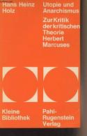 """Utopie Und Anarchismus - Zur Kritik Der Kritischen Theorie Herbert Marcuses - """"Kleine Bibliothek Politik Wissenschaft Zu - Other"""