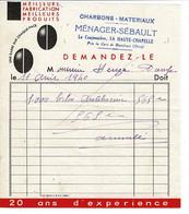 Facture - Reçu : Charbons - Matériaux : MENAGER -SEBAULT, La Cantonnière , La Haute Chapelle , DOMFRONT.  1940 - Switzerland