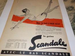 ANCIENNE PUBLICITE JE SUIS A MON AISE SOUS VETEMENT SCANDALE 1957 - Otros