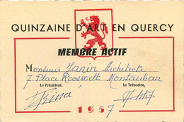 QUINZAINE D'ART EN QURCY MEMBRE ACTIF MONTAUBAN  1957 MR JANIN  FORMAT 12.50 X 8 CM - Other