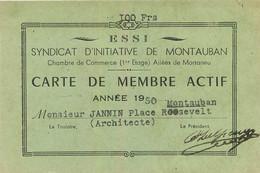SYNDICAT D'INITIATIVE DE MONTAUBAN CARTE DE MEMBRE ACTIF  1950 MR JANIN  FORMAT 12.50 X 8 CM - Altri