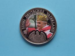 EINIG DEUTSCHES VATERLAND ( Papst Benedikt XVI ) 28 Gram / 40 Mm. ! - Souvenir-Medaille (elongated Coins)